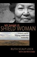 My Name Is Shield Woman