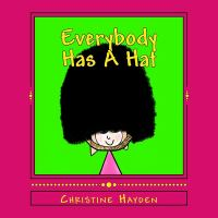 Everybody Has A Hat