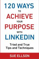 120 Ways to Achieve your Purpose With Linkedin