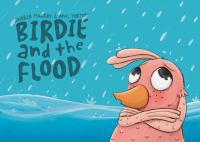 Birdie and the Flood