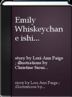 Emily Whiskeychan E Ishi Memehch Ihtit