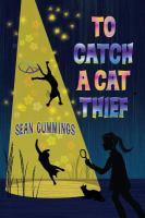 To Catch A Cat Thief