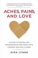 Aches, Pains, and Love