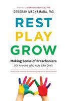 Rest, Play, Grow