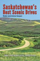 Saskatchewan's best scenic drives