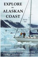 Explore the Alaskan Coast