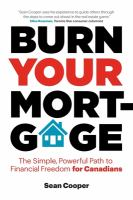 Burn your Mortgage