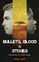 Bullets, Blood & Stones