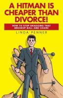 A Hitman Is Cheaper Than Divorce!