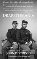 Drapetomania, Or, The Narrative of Cyrus Tyler & Abednego Tyler, Lovers: A Novel