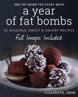 A Year of Fat Bombs