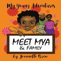 Meet Mya & Family