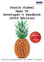 Oracle Siebel Open UI Developer's Handbook, 2016 Edition
