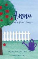 Anna and Food Forest