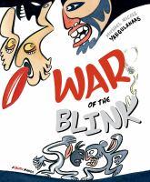 War of the blink