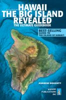 Hawaii, the Big Island Revealed