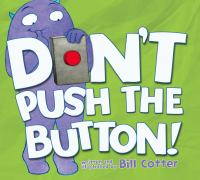 Don't push the button! [sound recording]