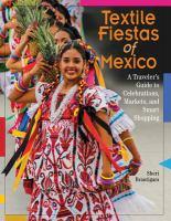 Textile Fiestas of Mexico