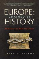 Europe : Chained by History