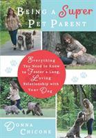 Being A Super Pet Parent
