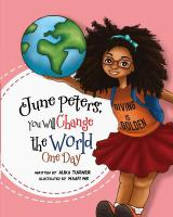 June Peters, You Will Change the World in One Day