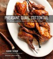 Pheasant, Quail, Cottontail