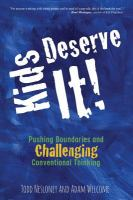 Kids Deserve It!