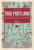 True Portland, [2017]