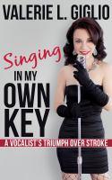 Singing in My Own Key