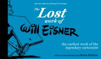 The Lost Work of Will Eisner