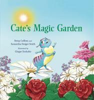 Cate's magic garden