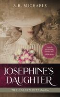 Josephine's Daughter