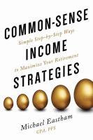 Common Sense Income Strategies
