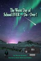 The Worst Day of School EVER -- Do-over!