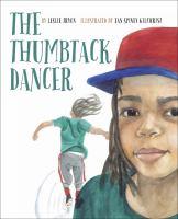 The Thumbtack Dancer