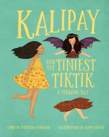 Kalipay and the Tiniest Tiktik