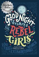 Good night stories for rebel girls : 100 tales of extraordinary women
