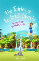 The Fairies of Waterfall Island: The Search for the Missing Crystal