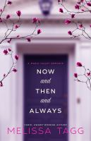 Now and Then and Always: A Maple Valley Romance