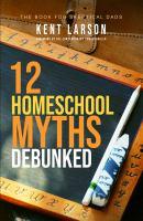 12 Homeschool Myths Debunked
