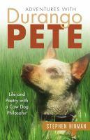 Adventures With Durango Pete