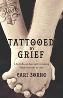 Tattooed by Grief