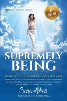 Supremely Being : Demystifying the Deep Cleansing Process