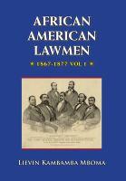 African American Lawmen, 1867-1877