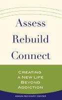 Assess, Rebuild, Connect