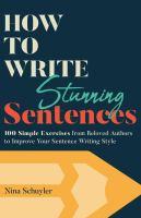 How to Write Stunning Sentences