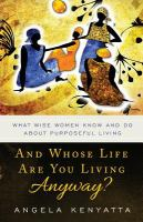 Cover of And Whose Life Are You Liv