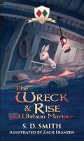 THE WRECK AND RISE OF WHITSON MARINER (TALES OF OLD NATALIA