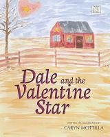 Dale and the Valentine Star