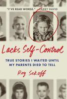 Lacks Self-control
